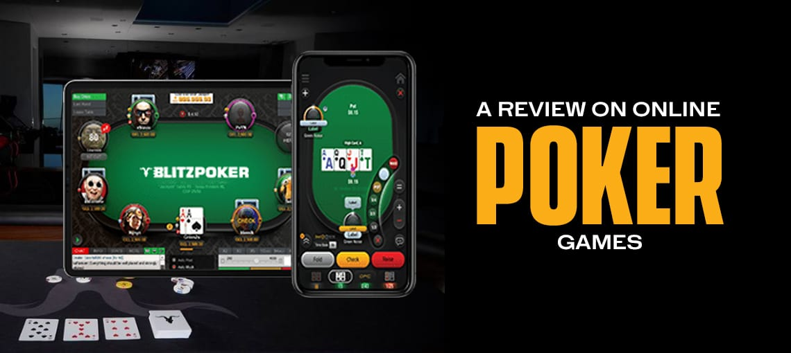 A Review on Online Poker Games|BLITZPOKER