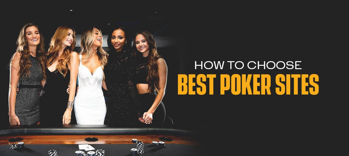 How To Choose Best Poker Sites|BLITZPOKER