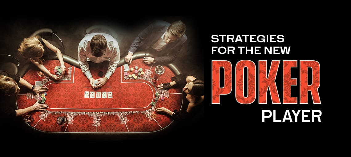 Strategies For The New Poker Player | BLITZPOKER