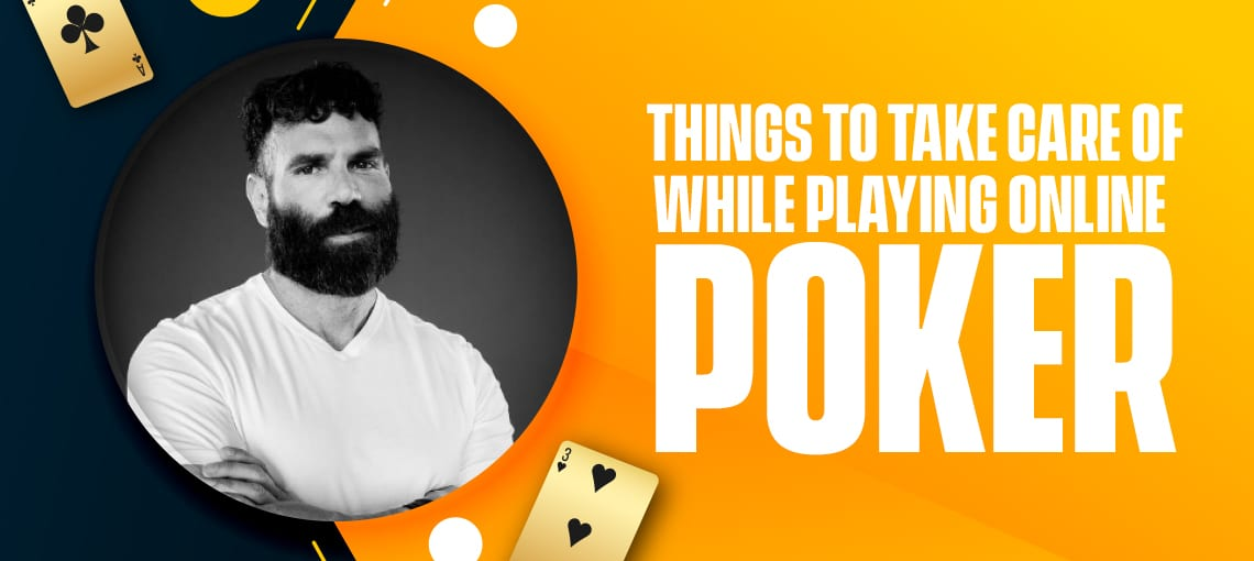 THINGS TO TAKE CARE OF WHILE PLAYING POKER|BLITZPOKER